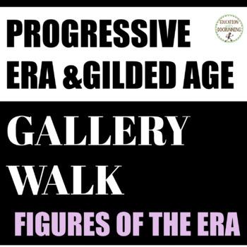 Progressive Era Activity Gallery walk of figures from the progressive era