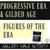Progressive Era and Gilded Era Gallery Walk Activity of Fi