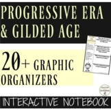 Progressive Era and Gilded Age Interactive Notebook 20+ Gr