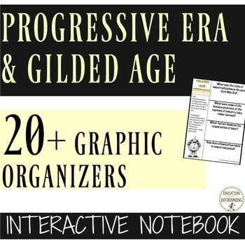 Progressive Era and Gilded Age Interactive Notebook Graphi