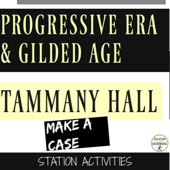 Progressive Era and Gilded Age Tammany Hall Interactive Activity