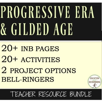 Progressive Era and Gilded Age Activities, Notes, Project