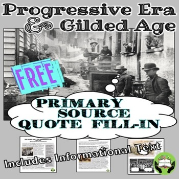 Progressive Era and Gilded Age Thought Bubbles Grades 6-12