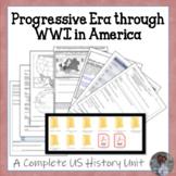 Progressive Era through WWI U.S. History COMPLETE UNIT - CCSS Revised!