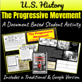 Progressive Movement: How did America Progress?  A Document Based Activity