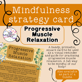 Progressive Muscle Relaxation - Mindfulness strategy card