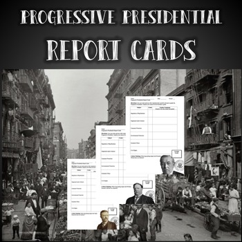 Progressive President Report Cards