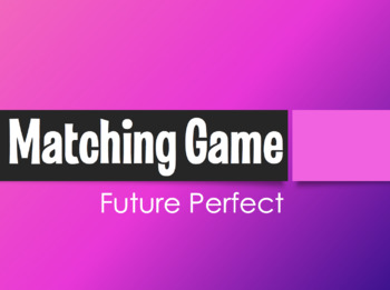 Spanish Future Perfect Matching Game
