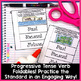 Progressive Tense Verbs Lesson with a Week's Worth of Practice!