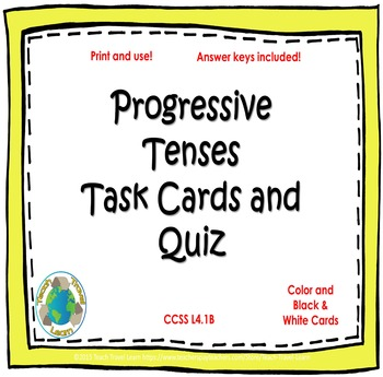 Progressive Tenses Task Cards and Quiz