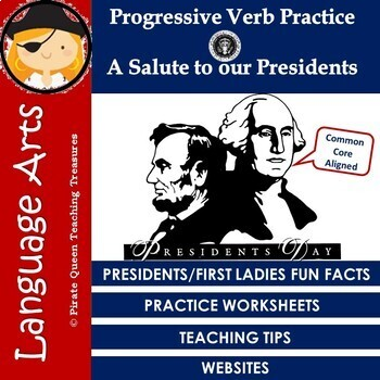 Progressive Verb Practice – A Salute to the Presidents