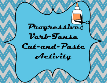 Progressive Verb Tense Cut-and-Paste Sorting Activity