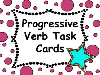 Progressive Verb Tense Task Cards