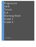 L.4.1.b Progressive Verb Tenses THREE Worksheets