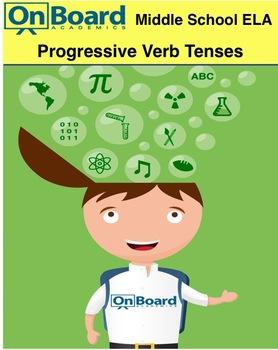 ELA Progressive Verb Tenses-Interactive Lesson
