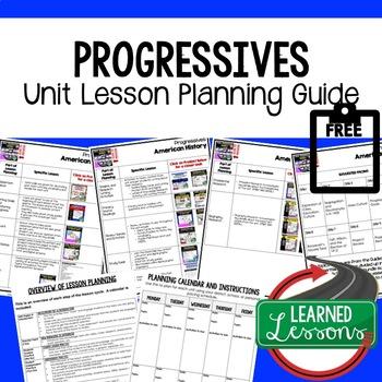 Progressives Lesson Plan Guide, American History BACK TO SCHOOL