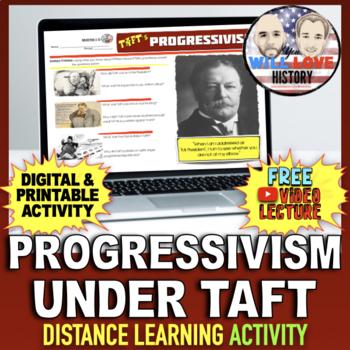Progressivism Under William Howard Taft Activity