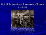 Progressivism (Unit 13)