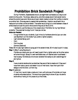 Prohibition Brick Sandwich Project