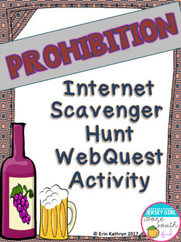 Prohibition Internet Scavenger Hunt WebQuest Activity