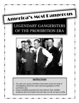 Prohibition and American Gangsters:  Legendary Gangsters of the Prohibition Era