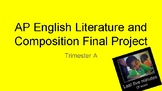 Project Based AP English Literature Final Assessment