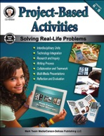 Project-Based Activities, Grades 6 - 8