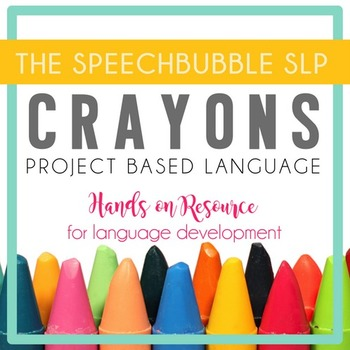 Project Based Language - Crayons