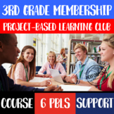 Project Based Learning 3rd Grade Club BUNDLE: Resources, C