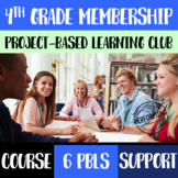 Project Based Learning 4th Grade Club BUNDLE: Resources, C