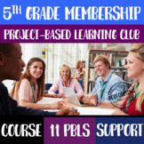 Project Based Learning 5th Grade Club BUNDLE: Resources, C