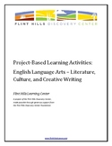 Project-Based Learning Activities - ELA - Literature, Cult