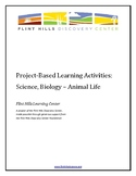 Project-Based Learning Activities - Science, Biology - Ani