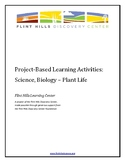 Project-Based Learning Activities - Science, Biology - Plant Life