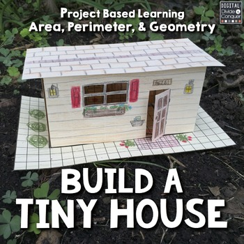 Build A Tiny House! Project Based Learning Activity, A PBL | TpT