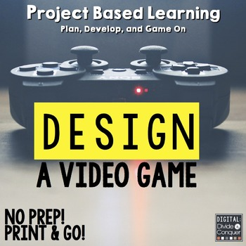 Project Based Learning: Design A Video Game- PBL for Distance Learning & Google