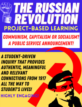 PROJECT-BASED LEARNING: The Russian Revolution - Public Service Announcement!