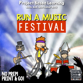 Project Based Learning Activity: Run A Music Festival  (PBL)