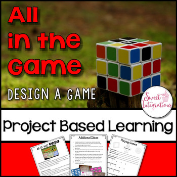 Project Based Learning Activity: All in the Game (Designing Games With STEM)