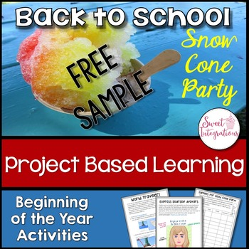 Project Based Learning Back To School Snow Cone Party Freebie Tpt