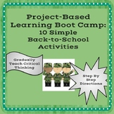 Project Based Learning Back to School Boot Camp: 10 Simple