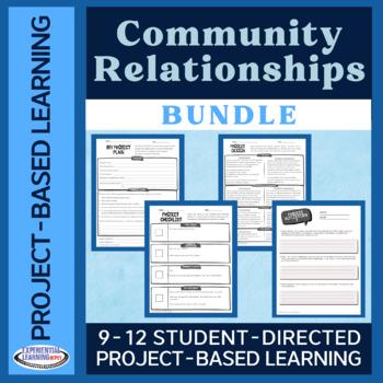 Project-Based Learning Bundle: Community Relationships