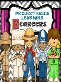 Project Based Learning- Careers