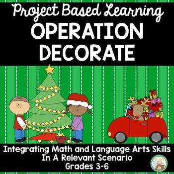 Project Based Learning:  Holiday Decorating