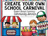 Project Based Learning: Create Your Own School Carnival
