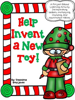 Project Based Learning-Create a New Toy (3rd Grade)