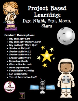 Project Based Learning: Day, Night, Sun, Moon, Stars
