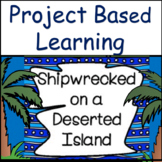 Project Based Learning: Deserted Island