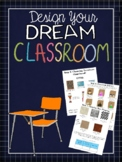 Project Based Learning: Design Your Dream Classroom!