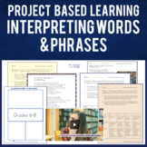 Poetry: Project Based Learning ELA - Interpreting Words an